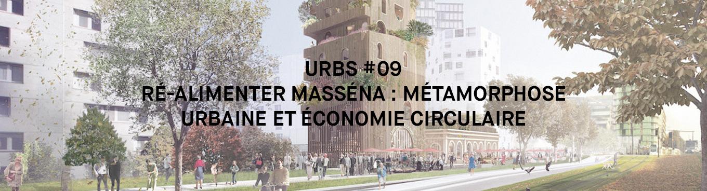 Ré-Alimenter Masséna : métamorphose urbaine et économie circulaire